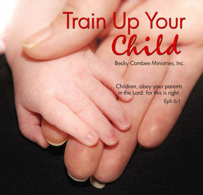 Train Up Your Child
